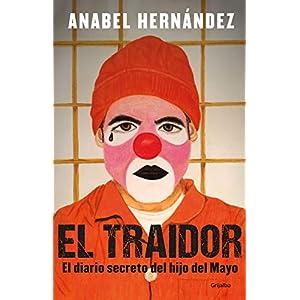 El traidor. El diario secreto del hijo del Mayo | Letras y Latte - Libros en español