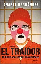 SPA-TRAIDOR EL DIARIO SECRETO: Amazon.es: Hernandez, Anabel: Libros