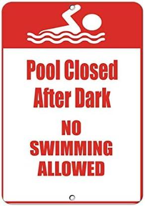 Lionkin8 Pool Closed After Dark No Swimming Allowed Activity Schild Aluminium Metallschild 20,3 x 30,5 cm