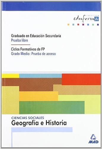 Ciencias Sociales: Geografía E Historia. Graduado En Educación Secundaria Prueba Libre . Ciclos Formativos De Fp Grado Medio: Prueba De Acceso . Acceso A Ciclos Formativos - 9788483116333: Amazon.es: Centro De Estudios