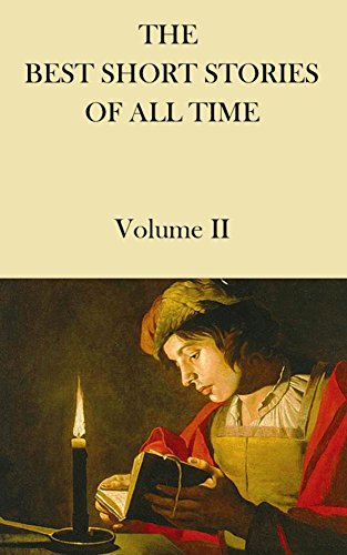 THE BEST SHORT STORIES OF ALL TIME Volume 2