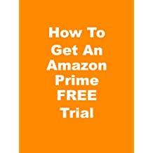 How To Get An Amazon Prime FREE Trail