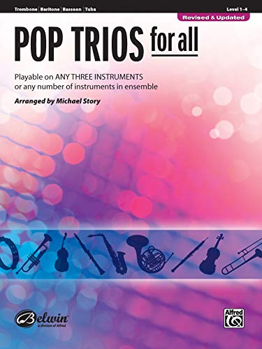 Pop Trios for All: Trombone, Baritone B.C., Bassoon, Tuba (Instrumental Ensembles for All)