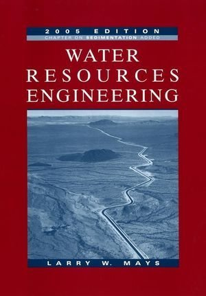 Water Resources Engineering by Larry W. Mays (2004-11-01)