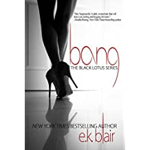 Bang (Black Lotus #1) (The Black Lotus Series)