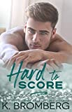 Hard to Score (The Play Hard Series Book 3) - Kindle edition by Bromberg, K.. Literature & Fiction Kindle eBooks @ Amazon.com.