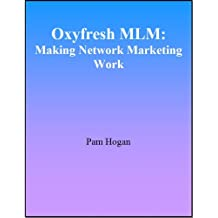 Oxyfresh MLM: Making Network Marketing Work