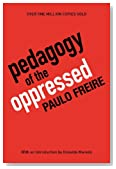 Pedagogy of the Oppressed, 30th Anniversary Edition