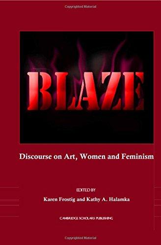 Blaze: Discourse on Art, Women and Feminism