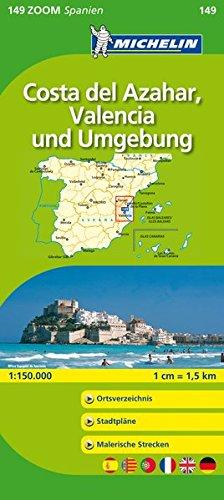 Michellin Costa del Azahar, Valencia und Umgebung: Straßen- und Tourismuskarte 1:150.000 (MICHELIN Zoomkarten, Band 149)
