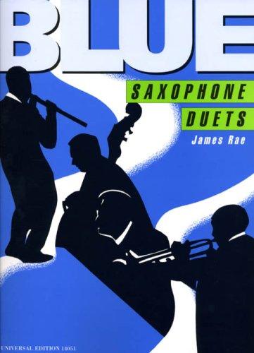 Blue Saxophone Duets. Saxophon