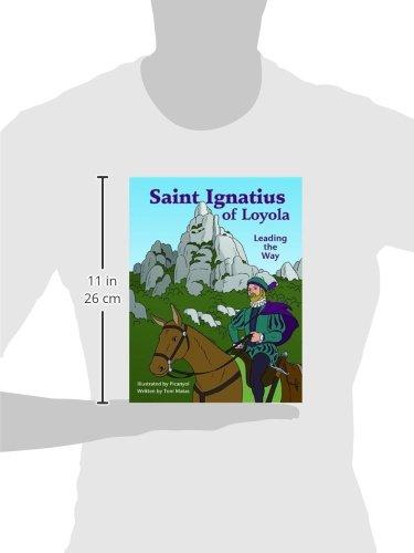 Saint Ignatius of Loyola: Leading the Way