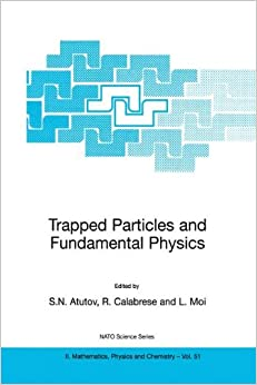 Book Trapped Particles and Fundamental Physics (Nato Science Series II:)