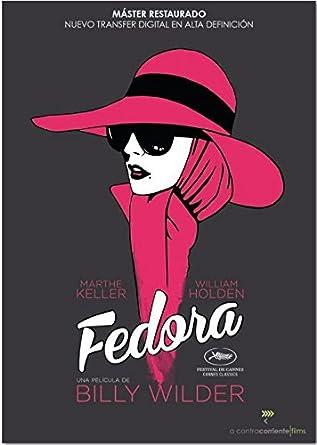 Fedora: Amazon.fr: William Holden, Marthe Keller, Hidegard Knef, José  Ferrer, Frances Sternhagen, Mario Adorf, Billy Wilder, I.A.L. Diamond, Billy  Wilder: DVD & Blu-ray