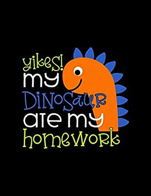 Yikes My Dinosaur Ate My Homework Weekly Homework Tracking Notebook And Monthly Calendar Write And Check Off Assignments Elementary School By Cld Homework Trackers Amazon Ae