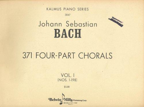 Kalmus Piano Series 3047 Johann Sebastioan Bach 3 371 Four-Part Chorals, Volume 1 Nos. 1-198