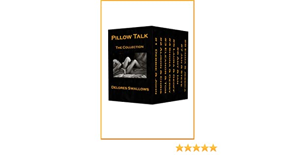 Pillow talk collection kindle edition by delores swallows romance pillow talk collection kindle edition by delores swallows romance kindle ebooks amazon fandeluxe Choice Image