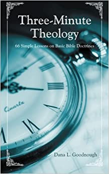 Book Three-Minute Theology: 66 Simple Lessons on Basic Bible Doctrines