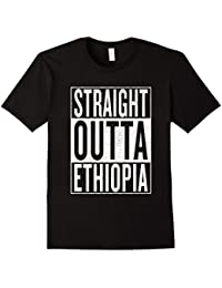 Straight Outta Ethiopia Great Travel & Gift Idea T-Shirt