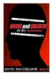David and Goliath: High school the beginning