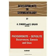 Palygorskite-Sepiolite: Occurrences, Genesis and Uses