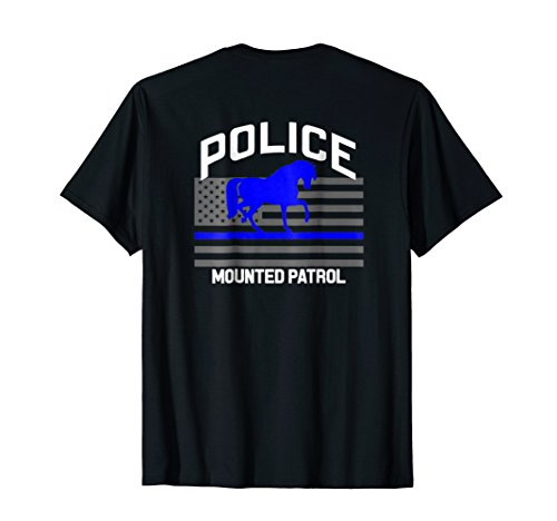 Police Officer Mounted Patrol T-Shirt Cops Law -