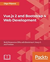 Web Development with Bootstrap and Vue.JS Front Cover