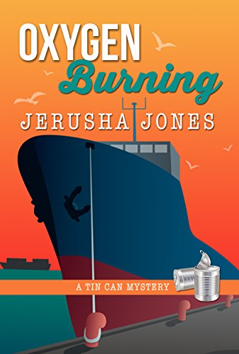 Oxygen Burning (Tin Can Mysteries Book 6)