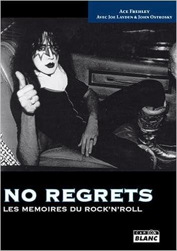 Lire un NO REGRETS Les mémoires du rock'n'roll pdf