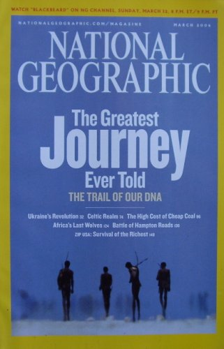 National Geographic Magazine  March 2006