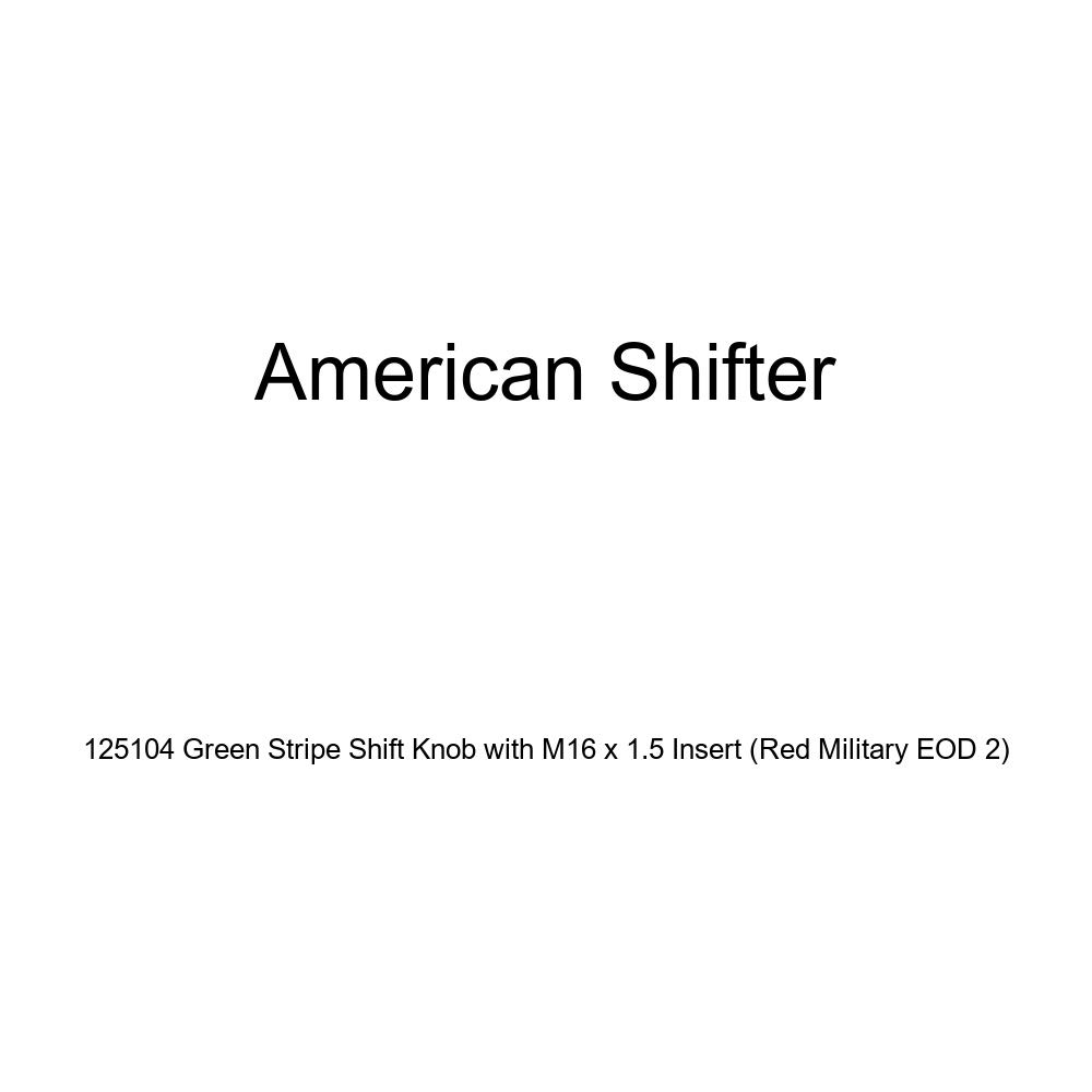 American Shifter 125104 Green Stripe Shift Knob with M16 x 1.5 Insert Red Military EOD 2