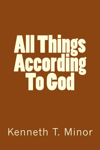 All Things According To God