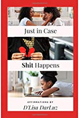 Just in Case SHIT HAPPENS (Little Books, Big Results) Paperback