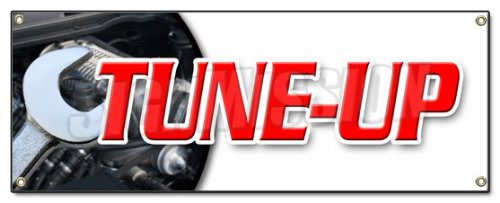 (TUNE UP BANNER SIGN repair diagnosis fix check engine spark plug distributor cap fluid change oil signs)