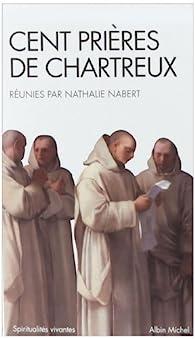 Cent prières de Chartreux par Nathalie Nabert