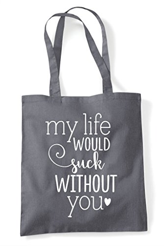 Grey You Life Suck Would Dark Statement Tote Shopper Bag My Without aMvAKqq