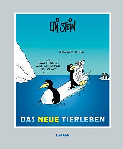 Das neue Tierleben Gebundenes Buch – 17. Januar 2013 Uli Stein Lappan 3830332955 HUMOR / General