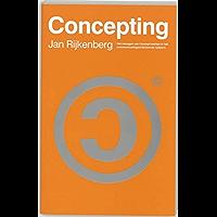 Concepting: het managen van Concept-merken in het communicatiegeorienteerde tijdperk