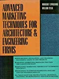 Advanced Marketing Techniques for Architecture and Engineering Firms 9780070162488