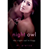 Night Owl: The Night Owl Trilogy