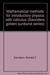 Mathematical methods for introductory physics with calculus (Saunders golden sunburst series)