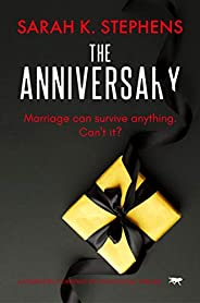 The Anniversary: a completely gripping psychological thriller