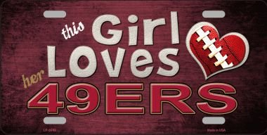 This Girl Loves Her 49Ers Novelty Metal License Plate Tag