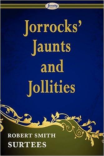 Jorrocks Jaunts and Jollities