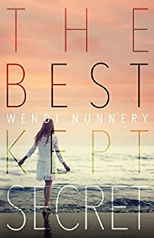 The Best Kept Secret by [Nunnery, Wendi]