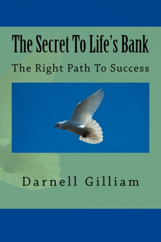 Read Online The Secret To Life's Bank pdf epub