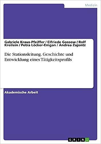 Ilmainen pdb-eBook-lataus Die Stationsleitung. Geschichte und Entwicklung eines Tätigkeitsprofils (German Edition) PDF B01D52FQHG