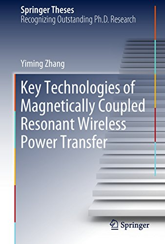 (Key Technologies of Magnetically-Coupled Resonant Wireless Power Transfer (Springer Theses))