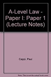 A-Level Law - Paper I: Paper 1 (Lecture Notes)