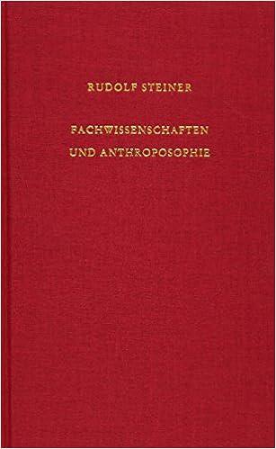 Fachwissenschaften Und Anthroposophie Acht Vorträge Zwölf